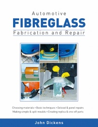 Automotive Fibreglass: Fabrication and Repair