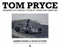 Tom Pryce: Memories of a Welsh F1 Star by Those Who Knew Him